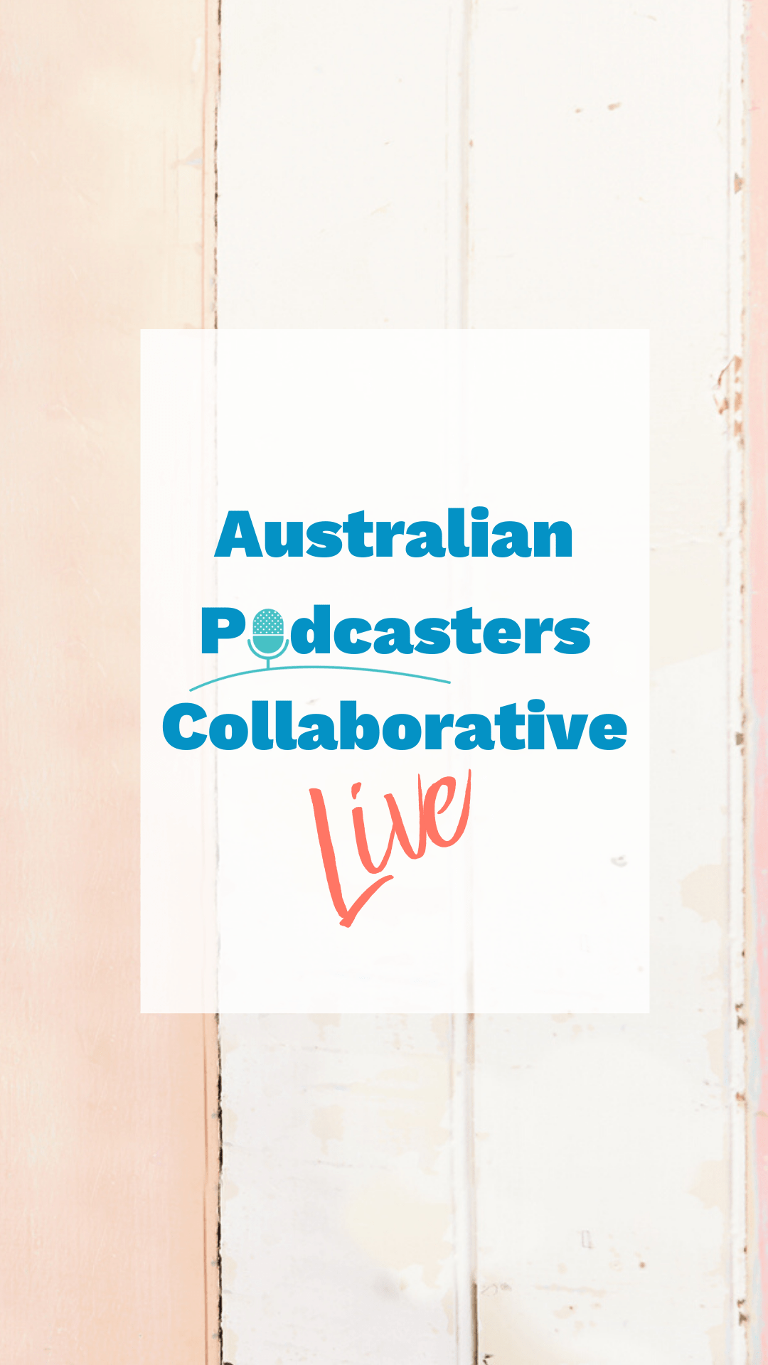 Australian Podcasters Collaborative Live