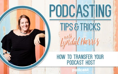 How to Transfer Your Podcast Host | Episode 21